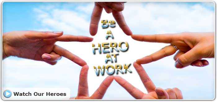 Be a Hero at Work!
